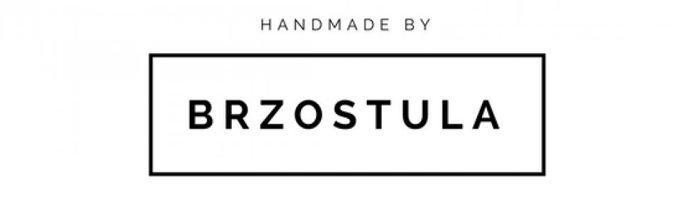 Brzostula - handmade